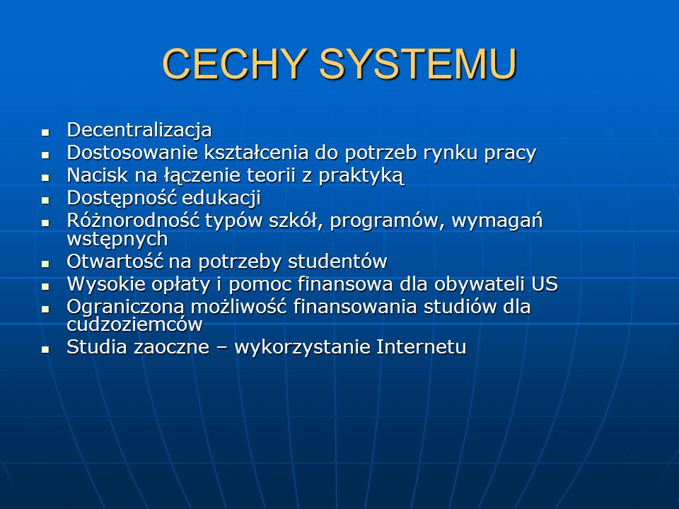 CECHY SYSTEMU Decentralizacja