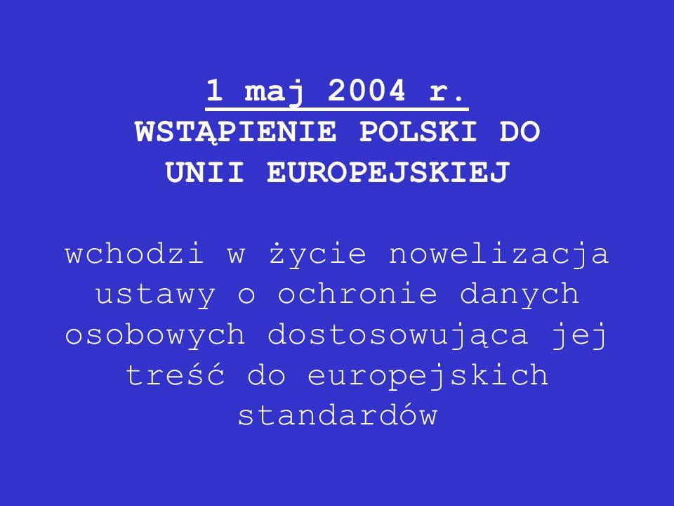 1 maj 2004 r.