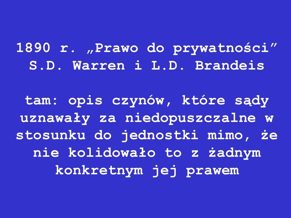 """1890 r. """"Prawo do prywatności S. D. Warren i L. D"""