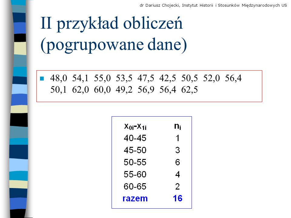 II przykład obliczeń (pogrupowane dane)