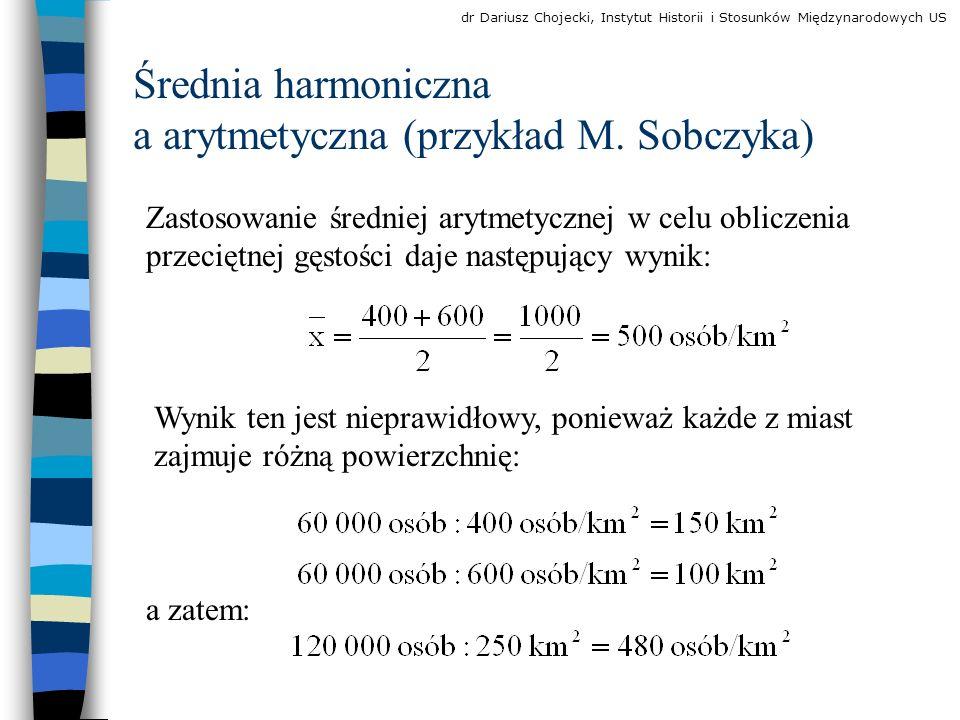 Średnia harmoniczna a arytmetyczna (przykład M. Sobczyka)