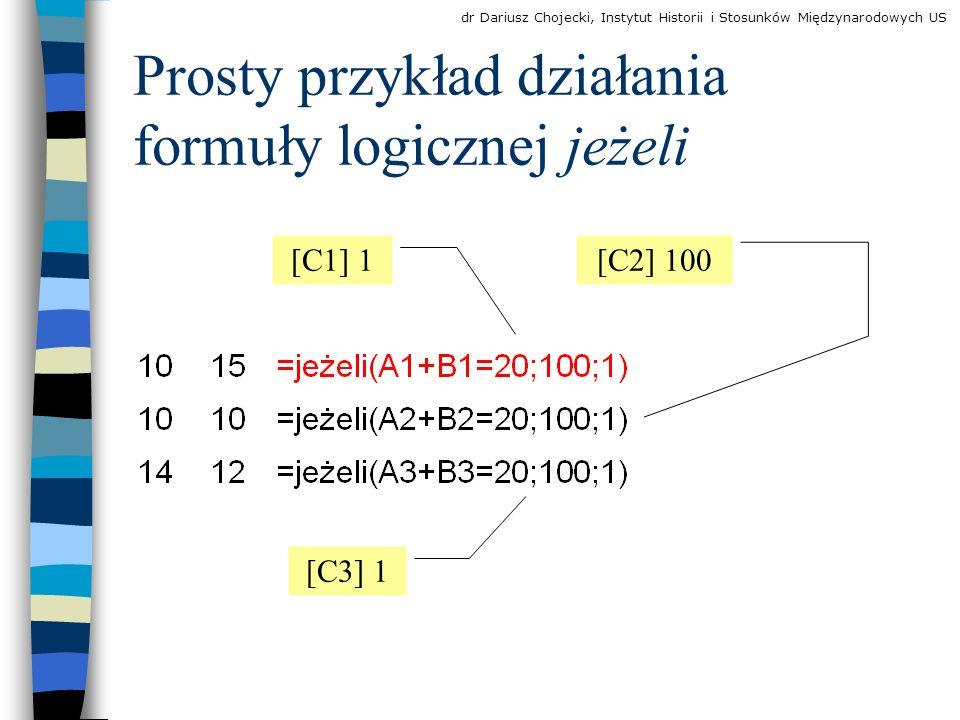 Prosty przykład działania formuły logicznej jeżeli