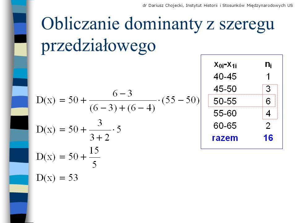 Obliczanie dominanty z szeregu przedziałowego