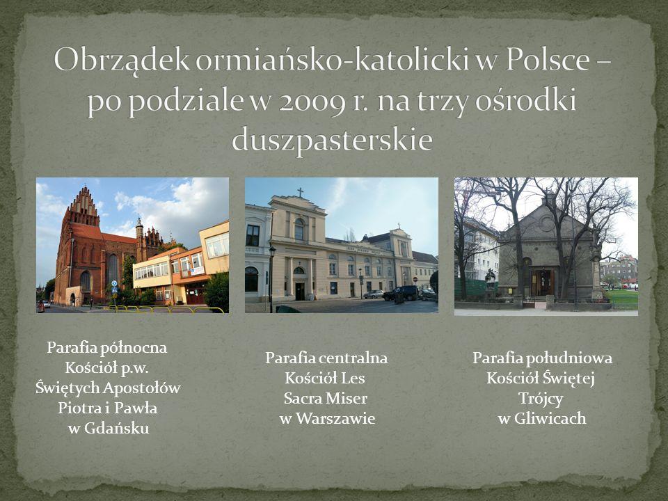 Obrządek ormiańsko-katolicki w Polsce – po podziale w 2009 r