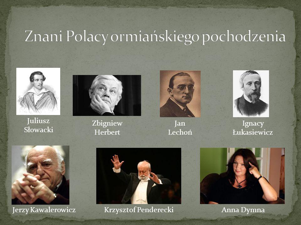 Znani Polacy ormiańskiego pochodzenia
