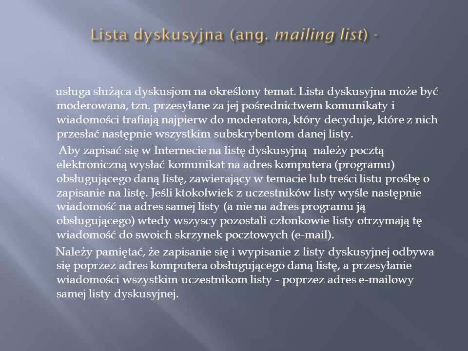 Lista dyskusyjna (ang. mailing list) -