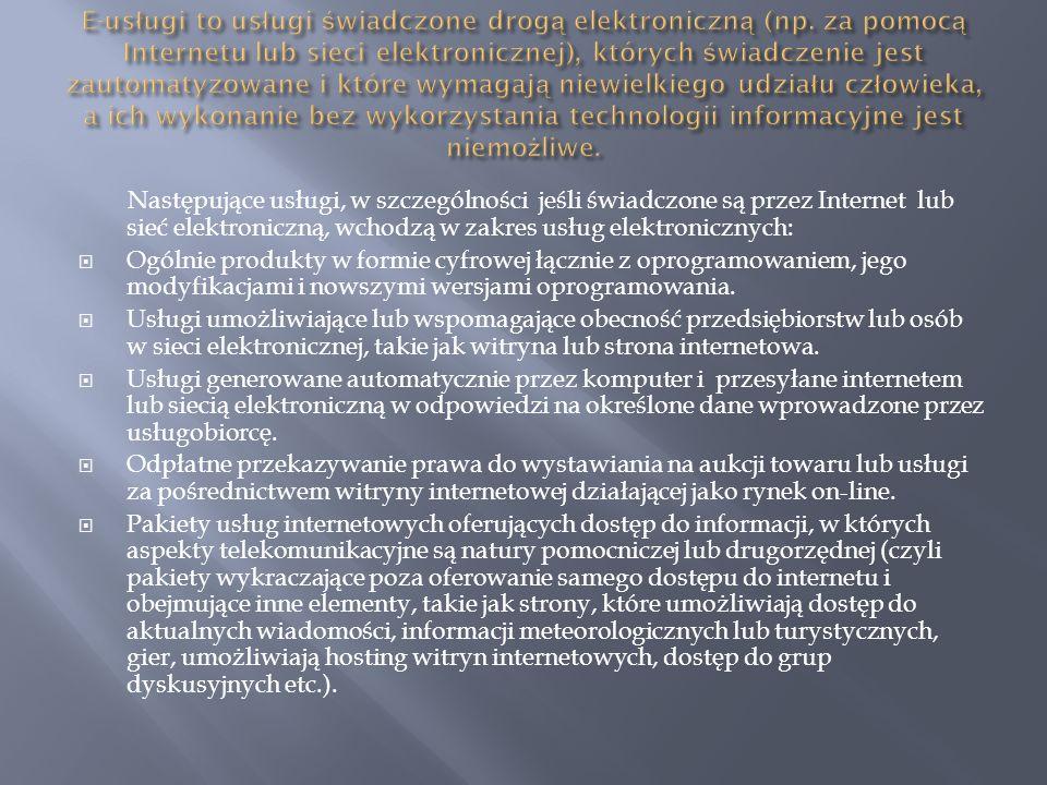 E-usługi to usługi świadczone drogą elektroniczną (np