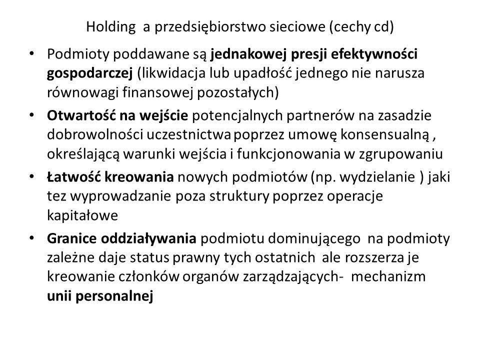 Holding a przedsiębiorstwo sieciowe (cechy cd)