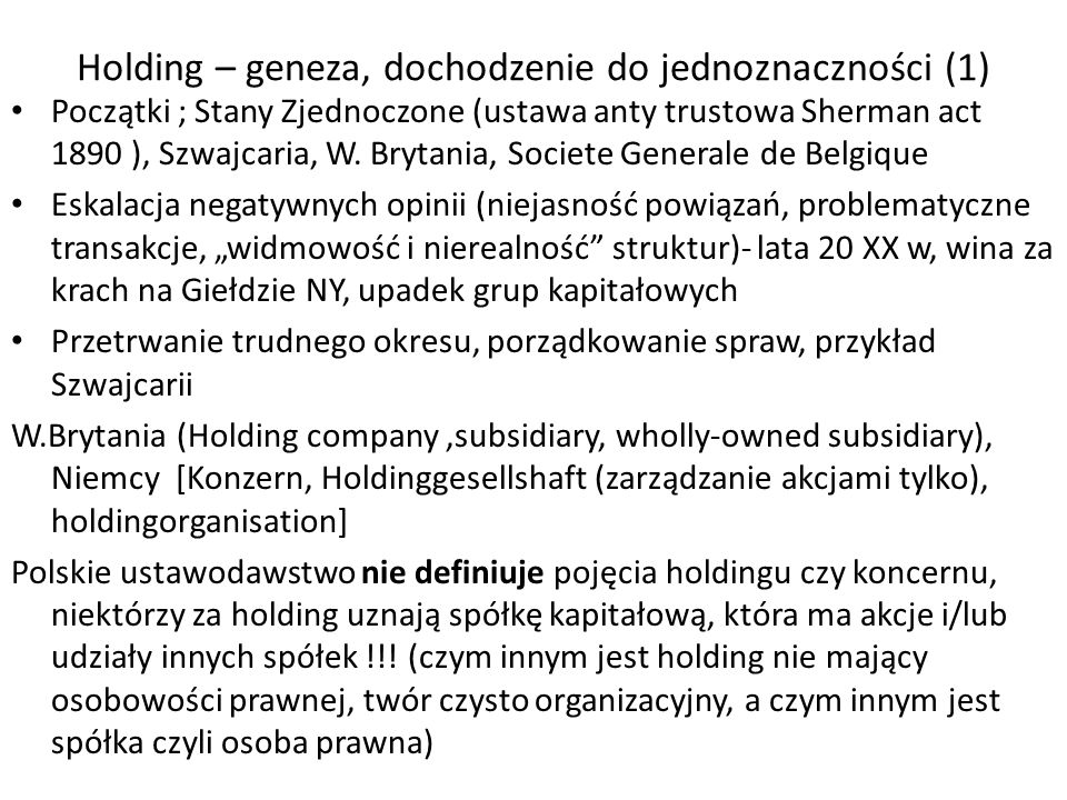 Holding – geneza, dochodzenie do jednoznaczności (1)