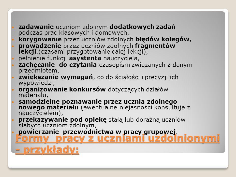 Formy pracy z uczniami uzdolnionymi - przykłady: