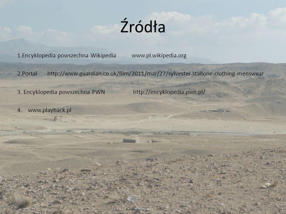 Źródła 1.Encyklopedia powszechna Wikipedia www.pl.wikipedia.org