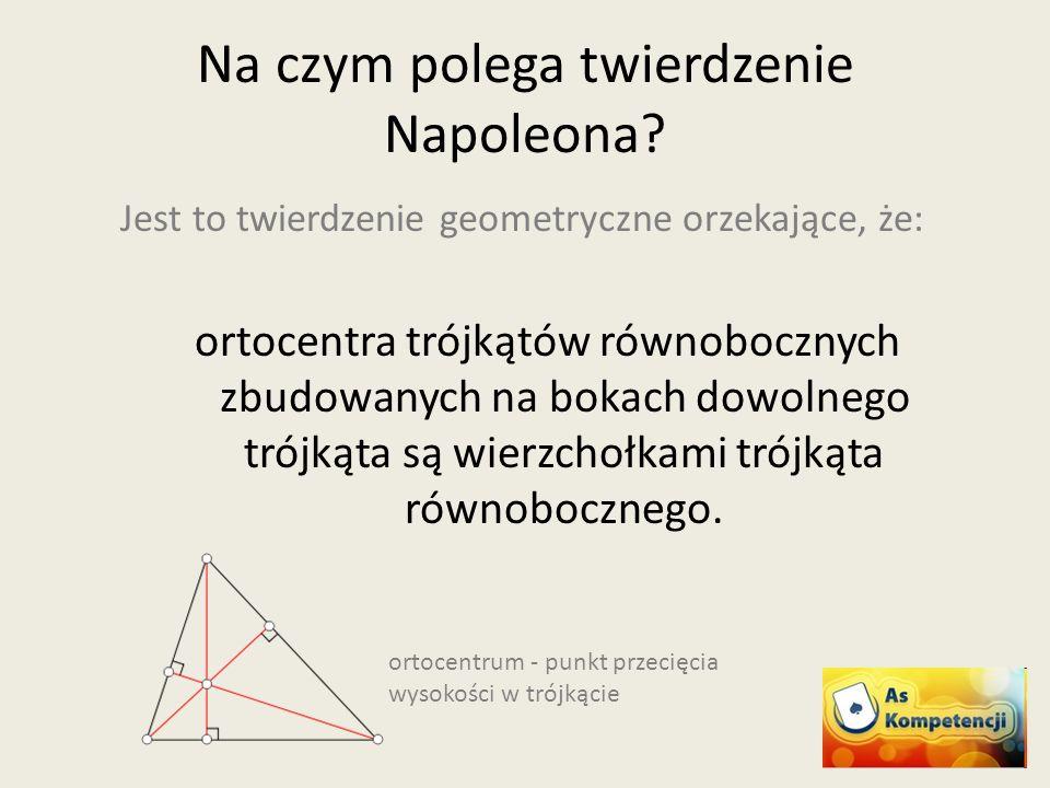 Na czym polega twierdzenie Napoleona