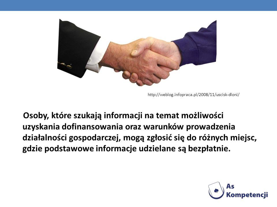 Osoby, które szukają informacji na temat możliwości uzyskania dofinansowania oraz warunków prowadzenia działalności gospodarczej, mogą zgłosić się do różnych miejsc, gdzie podstawowe informacje udzielane są bezpłatnie.