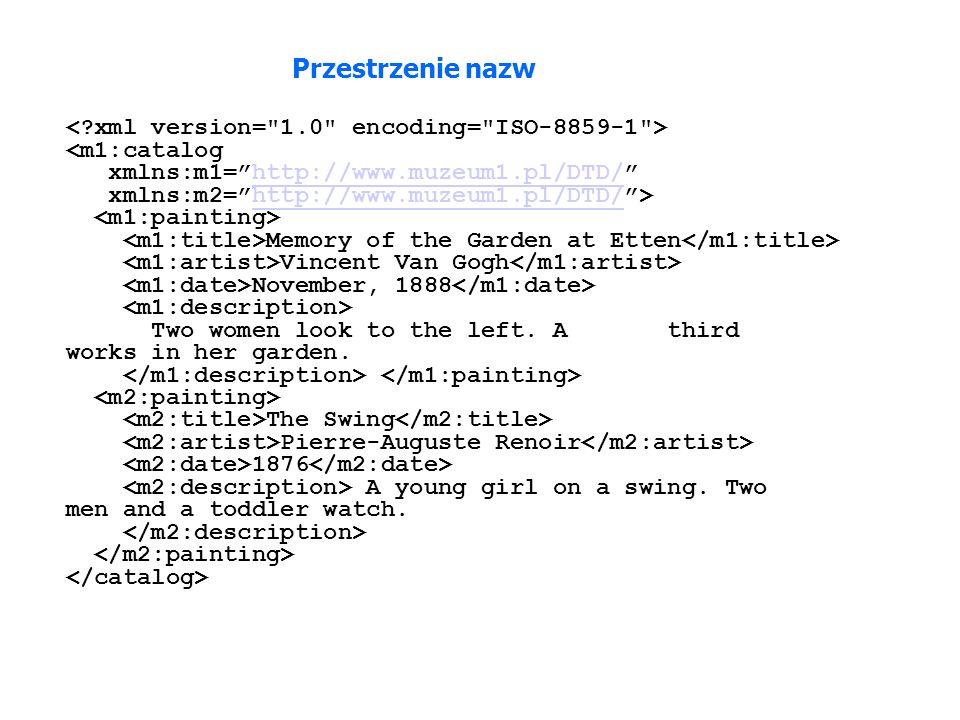 Przestrzenie nazw < xml version= 1.0 encoding= ISO-8859-1 >