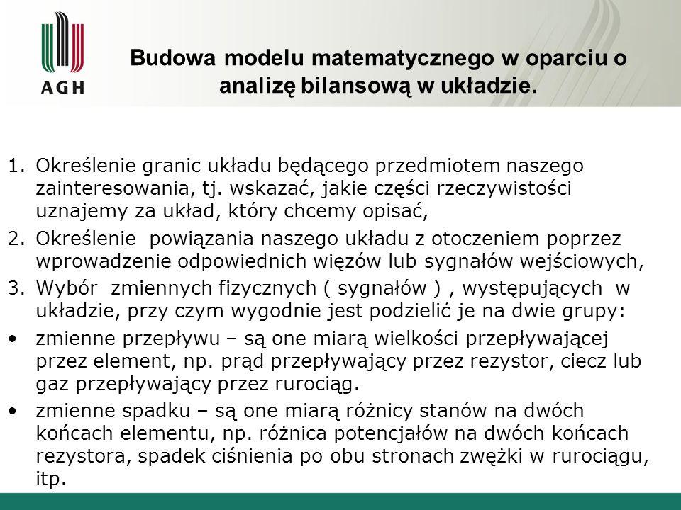 Budowa modelu matematycznego w oparciu o analizę bilansową w układzie.