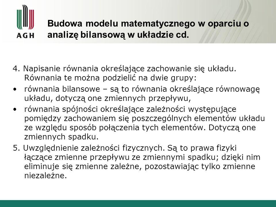 Budowa modelu matematycznego w oparciu o analizę bilansową w układzie cd.
