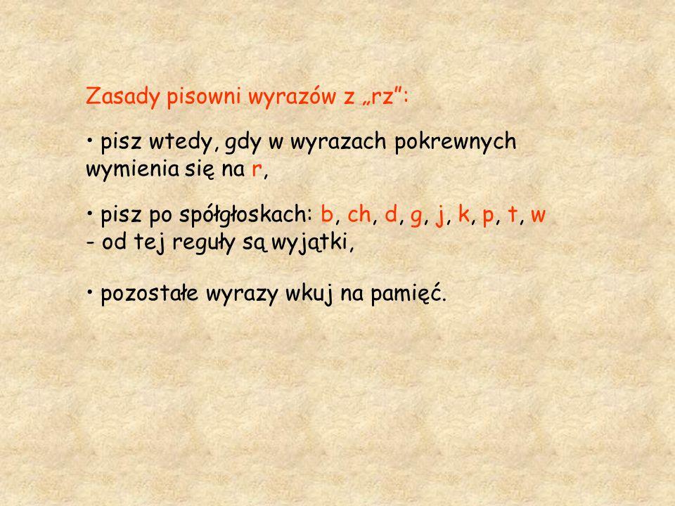 """Zasady pisowni wyrazów z """"rz :"""