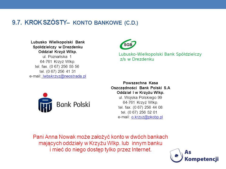9.7. krok szósty– konto bankowe (C.d.)