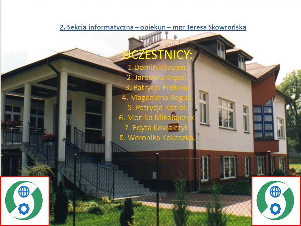 2. Sekcja informatyczna – opiekun – mgr Teresa Skowrońska