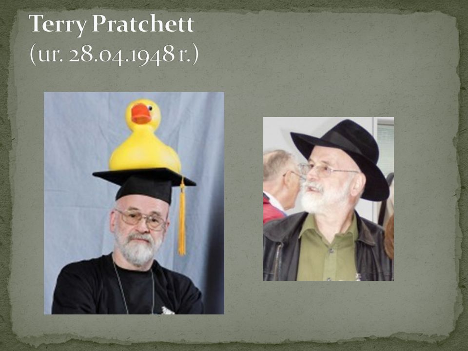 Terry Pratchett (ur. 28.04.1948 r.)