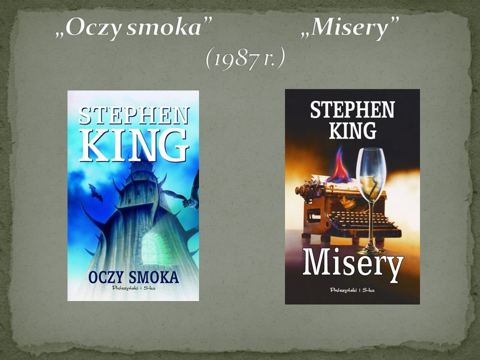 """Oczy smoka ""Misery (1987 r.)"
