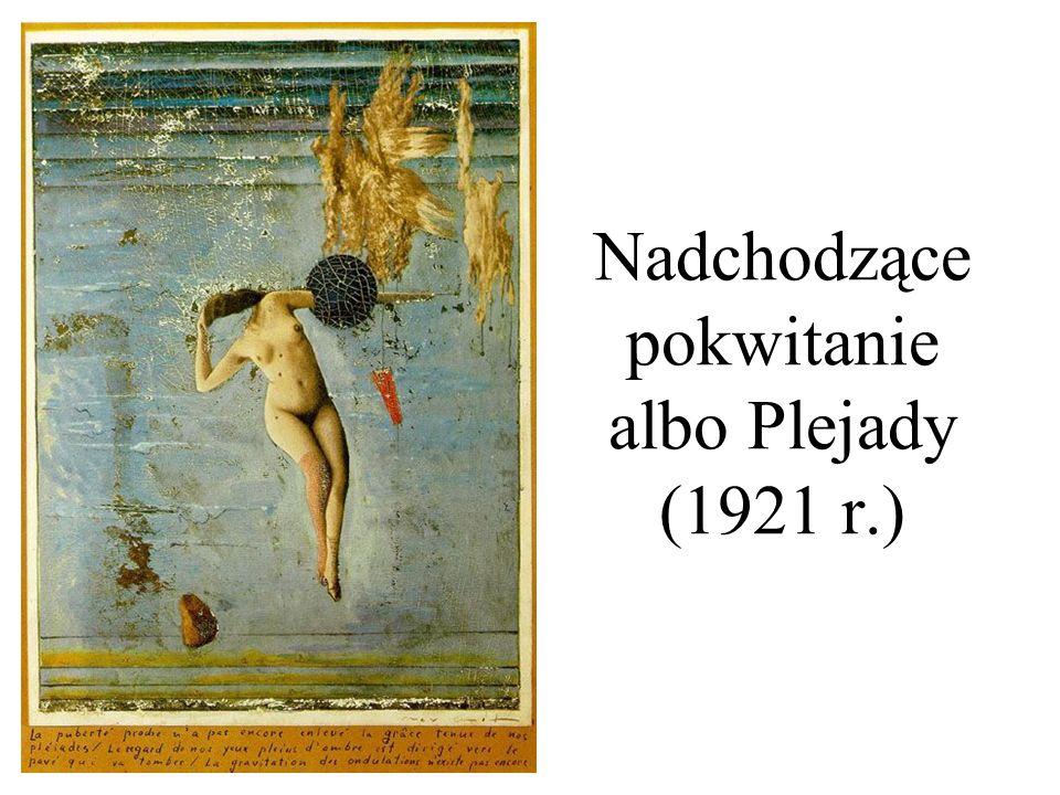 Nadchodzące pokwitanie albo Plejady (1921 r.)