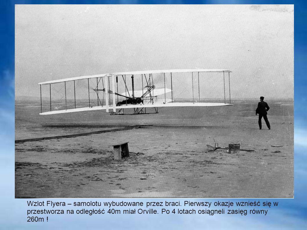 Wzlot Flyera – samolotu wybudowane przez braci