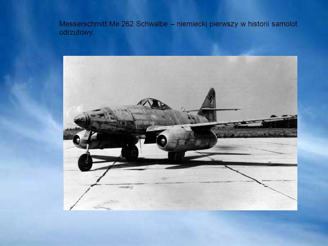 Messerschmitt Me 262 Schwalbe – niemiecki pierwszy w historii samolot odrzutowy.