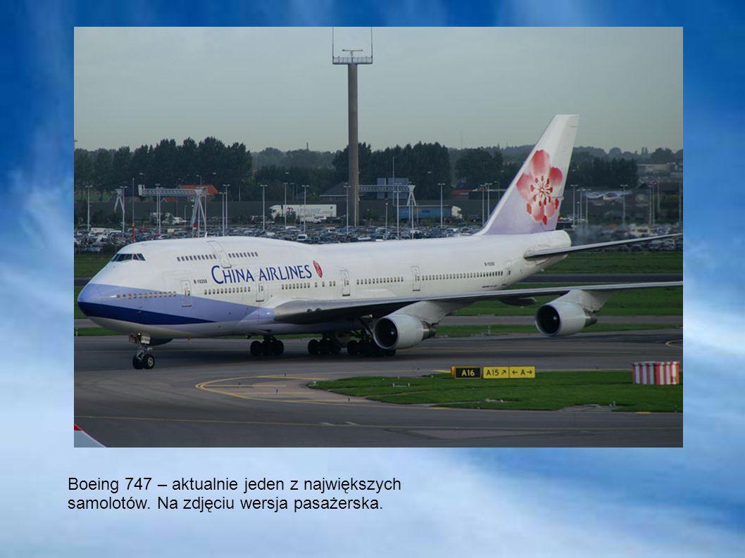 Boeing 747 – aktualnie jeden z największych samolotów