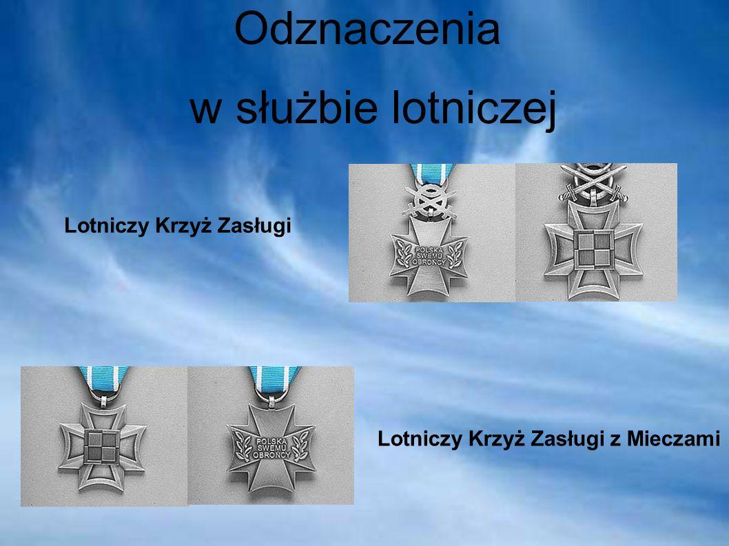 Odznaczenia w służbie lotniczej Lotniczy Krzyż Zasługi