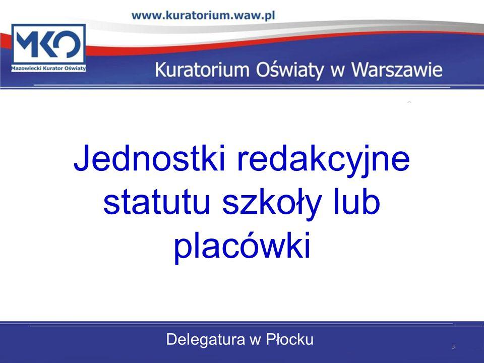Jednostki redakcyjne statutu szkoły lub placówki