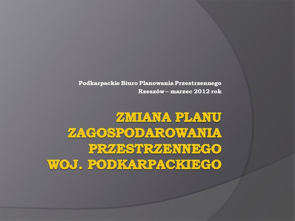 ZMIANA PlanU Zagospodarowania Przestrzennego Woj. Podkarpackiego