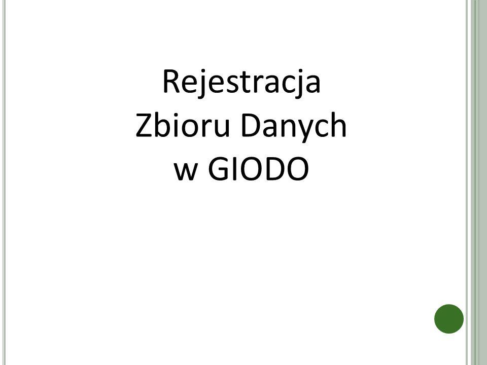 Rejestracja Zbioru Danych w GIODO