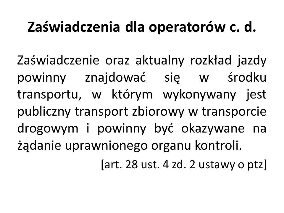 Zaświadczenia dla operatorów c. d.
