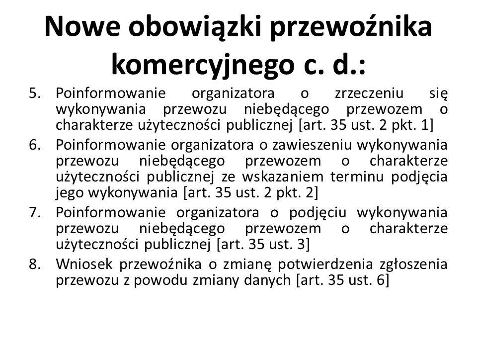 Nowe obowiązki przewoźnika komercyjnego c. d.: