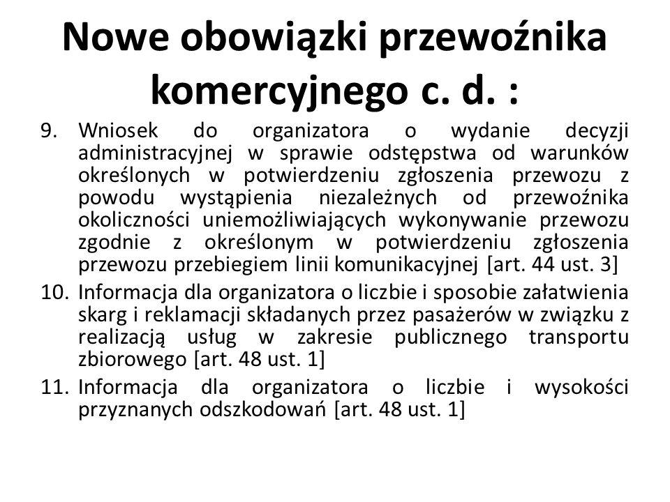 Nowe obowiązki przewoźnika komercyjnego c. d. :
