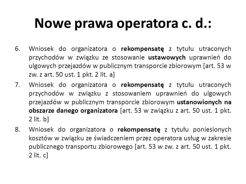 Nowe prawa operatora c. d.: