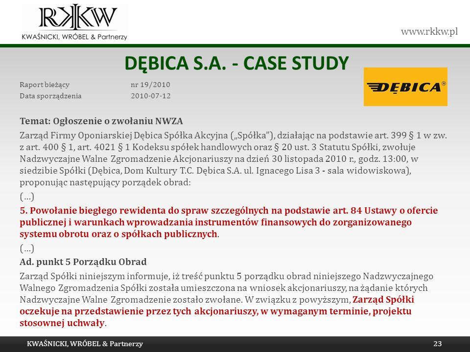 Dębica s.a. - Case study Temat: Ogłoszenie o zwołaniu NWZA