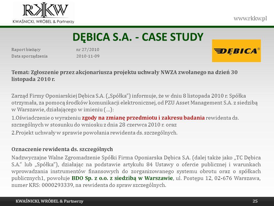 Dębica s.a. - Case study Raport bieżący nr 27/2010. Data sporządzenia 2010-11-09.