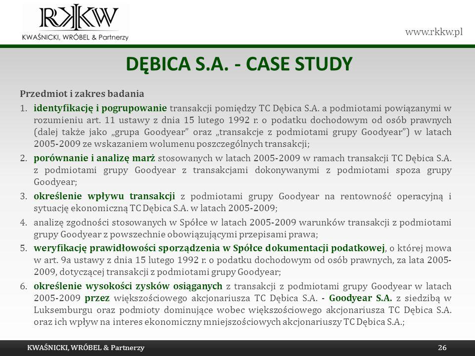 Dębica s.a. - Case study Przedmiot i zakres badania