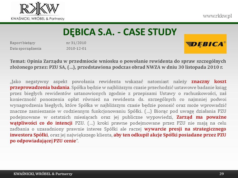 Dębica s.a. - Case study Raport bieżący nr 31/2010. Data sporządzenia 2010-12-01.