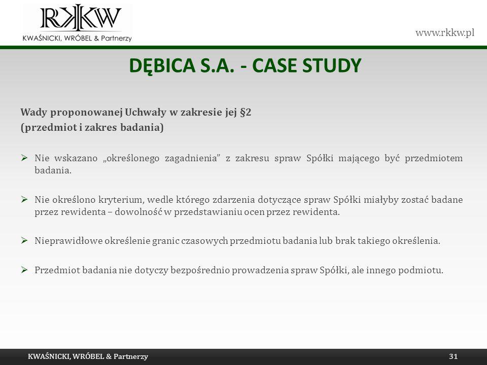 Dębica s.a. - Case study Wady proponowanej Uchwały w zakresie jej §2