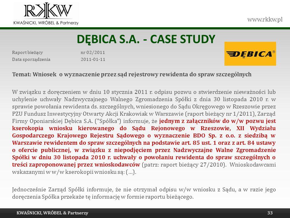 Tytuł prezentacji Dębica s.a. - Case study. Raport bieżący nr 02/2011. Data sporządzenia 2011-01-11.