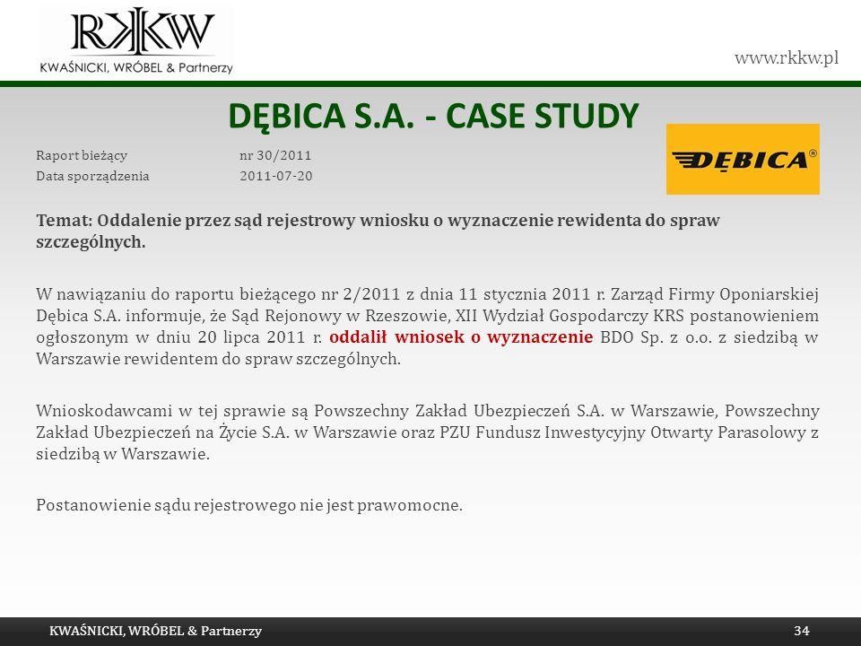 Tytuł prezentacji Dębica s.a. - Case study. Raport bieżący nr 30/2011. Data sporządzenia 2011-07-20.