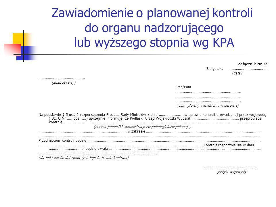 Zawiadomienie o planowanej kontroli do organu nadzorującego lub wyższego stopnia wg KPA