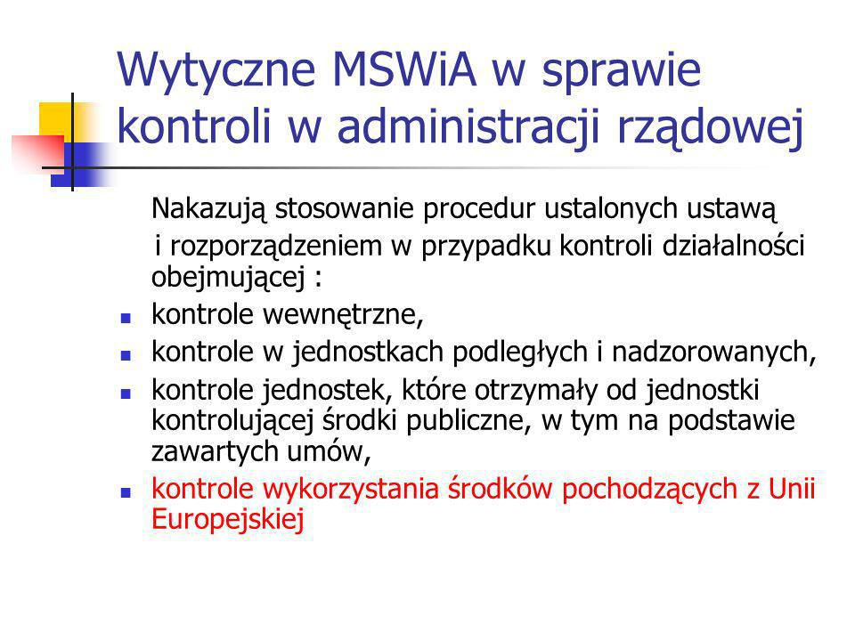 Wytyczne MSWiA w sprawie kontroli w administracji rządowej