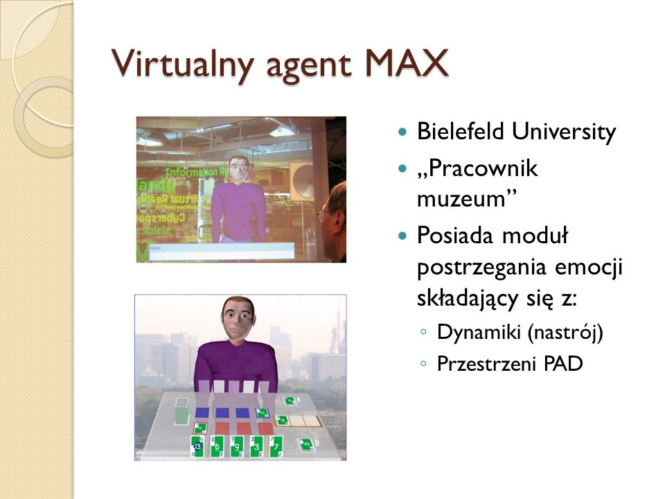 "Virtualny agent MAX Bielefeld University ""Pracownik muzeum"