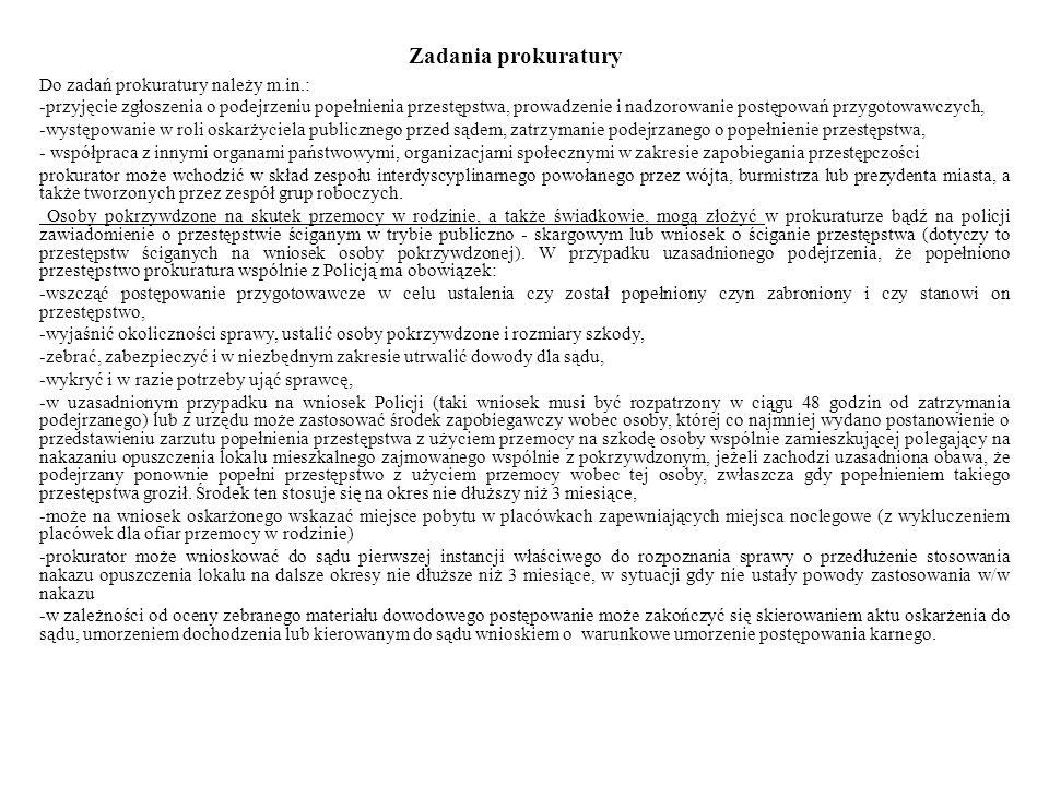 Zadania prokuratury Do zadań prokuratury należy m.in.: