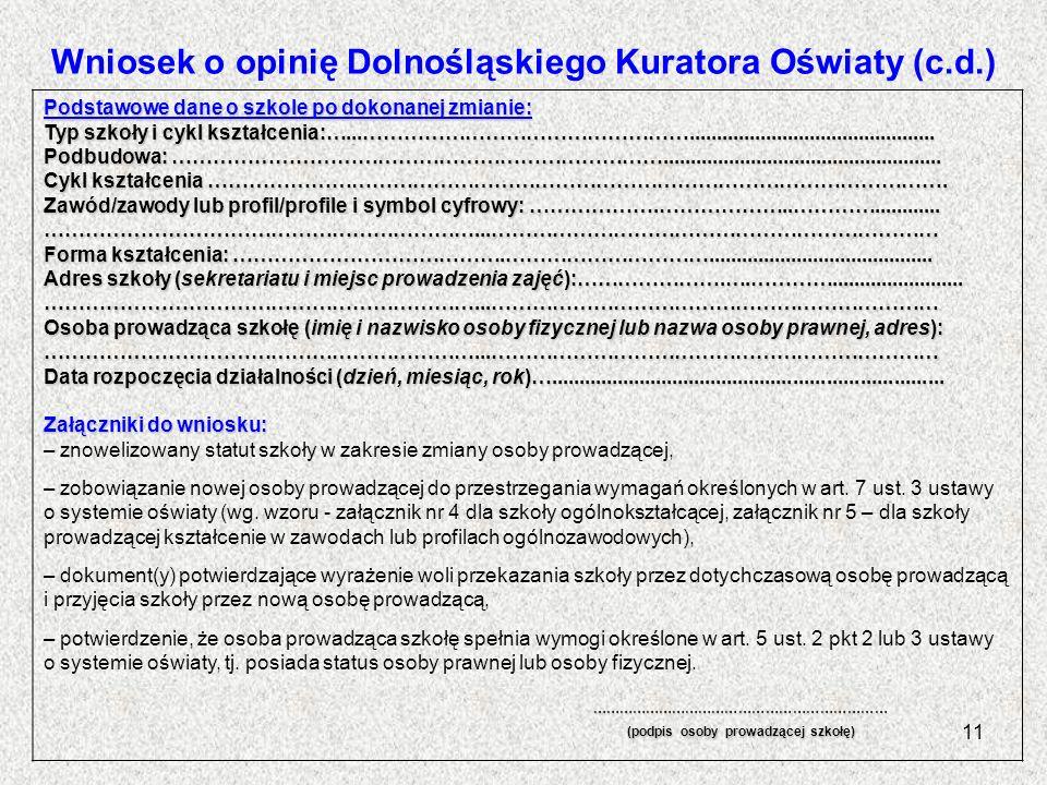 Wniosek o opinię Dolnośląskiego Kuratora Oświaty (c.d.)