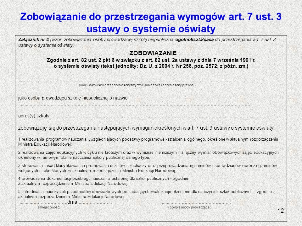 Zobowiązanie do przestrzegania wymogów art. 7 ust